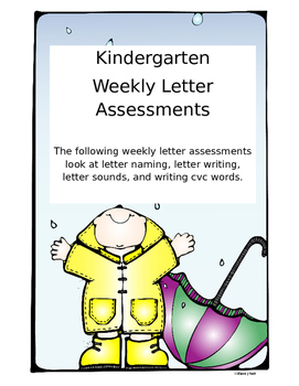 Kindergarten Weekly Letter Assesments