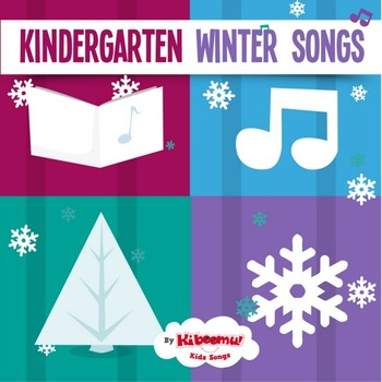 Kindergarten Winter Songs (Holiday Songs)