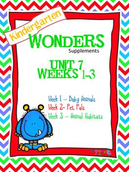 Kindergarten Wonders Reading Supplement ~ Unit 7 Bundle