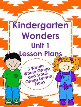 Kindergarten Wonders Unit 1 Lesson Plans