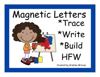 Kindergarten Write and Build Words with Magnetic Letters K