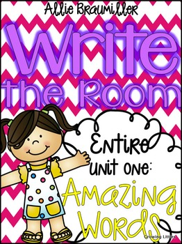 Kindergarten Write the Room: Amazing Words Entire Unit One