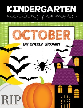 Kindergarten Writing Prompts: October *Notebook OR SmartBo