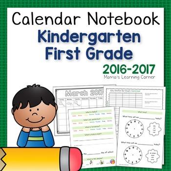 Kindergarten and First Grade Calendar Notebook for 2016-2017