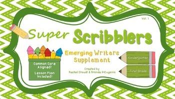 Kindergarten and First Grade Writing – Super Scribblers!