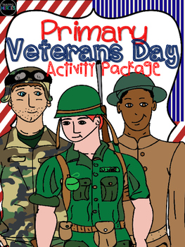 Kindergarten and Primary Veterans Day Package {Writing, ma