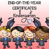 Kindergarten End of the Year Certificates