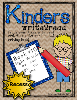 Kinderswrite2read Book 10 Recess