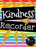 Kindness Recorder- Conscious Discipline!