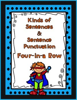 Kinds of Sentences & Sentence Punctuation Four-in-a-Row Ga