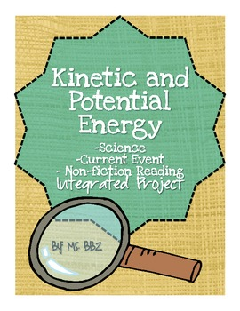 Kinetic & Potential Energy {Science, Current Event, Readin