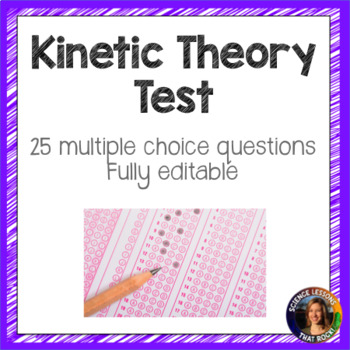 Kinetic Theory Tests- 2 versions
