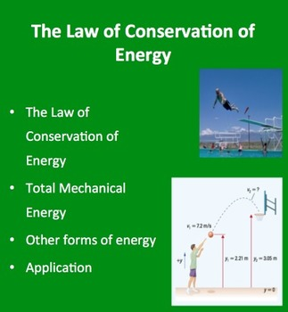 The Law of Conservation of Energy - A Physics PowerPoint L