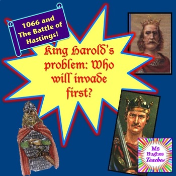 King Harold's Problem-Who will invade first in 1066? Battl