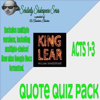 King Lear Quote Quiz Pack w/ Quiz Variations for Different