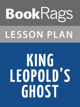 King Leopold's Ghost Lesson Plans