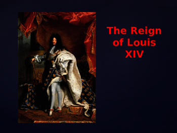 King Louis XIV - Absolute Monarch of France PowerPoint