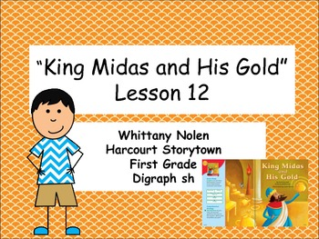 King Midas and His Gold Storytown Lesson 12