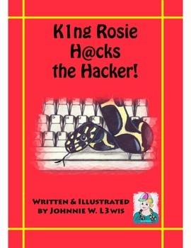King Rosie Hacks the Hacker!