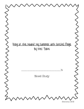 King of the Mound Novel Study_Common Core/FL Standards Aligned