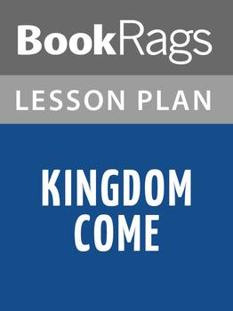 Kingdom Come Lesson Plans