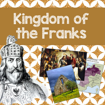 Kingdom of the Franks PowerPoint lesson and guided notes