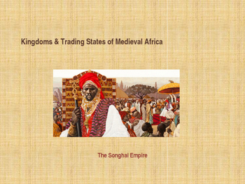 Kingdoms of Medieval Africa - The Songhai Empire