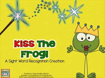 Kiss The Frog! A Sight Word Recognition Creation!