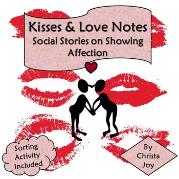Kisses :  A Social Story About Showing Affection