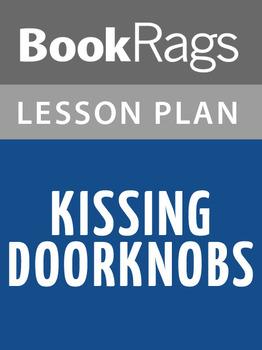 Kissing Doorknobs Lesson Plans