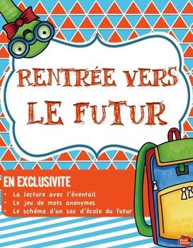 Kit de la RENTRÉE SCOLAIRE // Le Futur