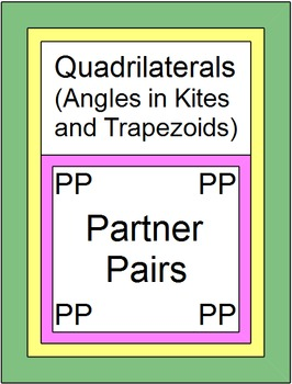Quadrilaterals - Angles in Kites and Trapezoids (2 Partner