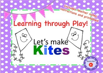 Kites- Let's make a Kite!