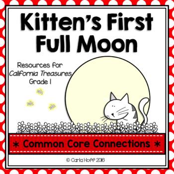 Kitten's First Full Moon  - Common Core Connections - Trea