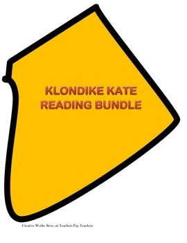 Klondike Kate - Reading Comprehension Quiz and more Bundle