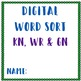 Word Sort (Digital) Kn, Wr, and Gn