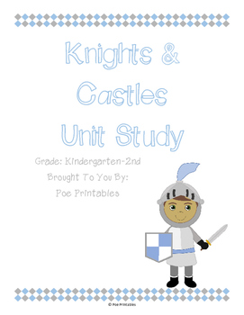 Knights & Castles Unit Study [Co-Op or Classroom Use]