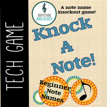 Knock A Note - A Knockout Note Game: Beginner Note Names (