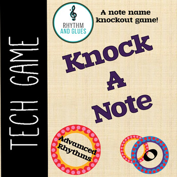 Knock A Note - A Knockout Rhythm Game: Advanced Rhythms (R