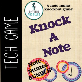 Knock A Note - Note Names Bundle!