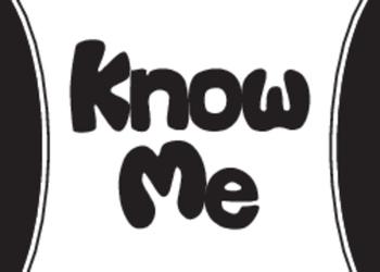 Know Me (#69)