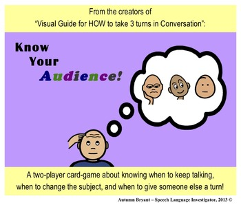 Know Your Audience - A card-game about HOW to have a Conversation