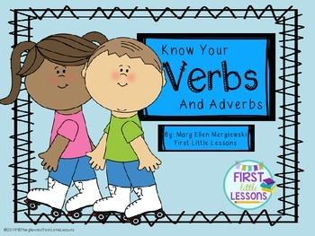 Know Your Verbs and Adverbs