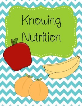 Knowing Nutrition