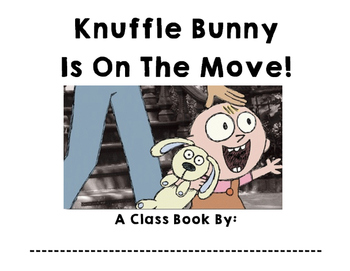 Knuffle Bunny - Class Book - Cover Page and Writing Pages