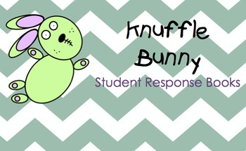 Knuffle Bunny Student Response Book