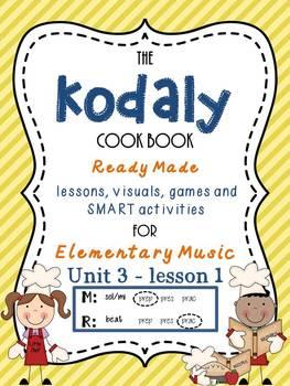 Unit 3- lesson 1 Kodaly Cookbook {sol mi prep} {beat prac}