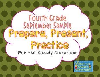 Kodaly Prepare, Present, Practice - Fourth Grade SAMPLE