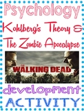 Psychology Kohlberg's Theory and The Zombie Apocalypse in