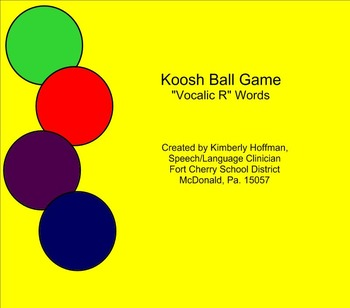 Koosh Ball for /vocalic r/ Sounds